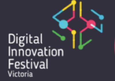 Digital Innovation Festival – Victoria 2017