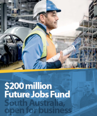 Future Jobs Fund Grants and Loans $200m; South Australia – Open